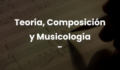 Teoría, Composición y Musicología